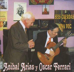 Anibal Arias y Oscar Ferrari