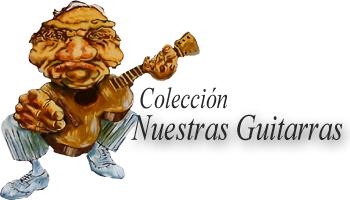 Coleccion Nuestras Guitarras