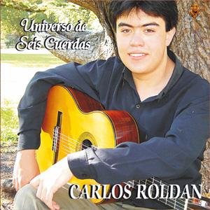Carlos Roldan Universo de seis cuerdas