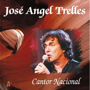 Jose Angel Trelles Cantor Nacional