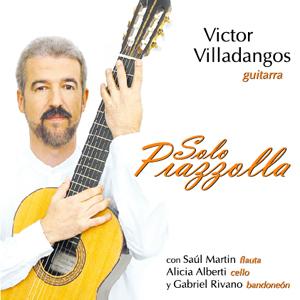 Victor Villadangos Solo Piazolla
